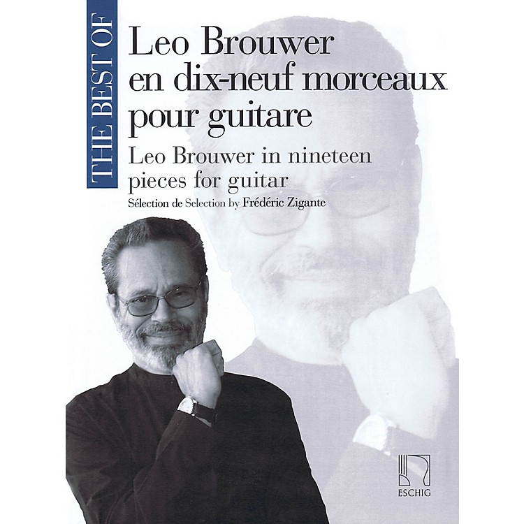Max EschigThe Best of Leo Brouwer (In 19 Pieces for Guitar) MGB Series Softcover