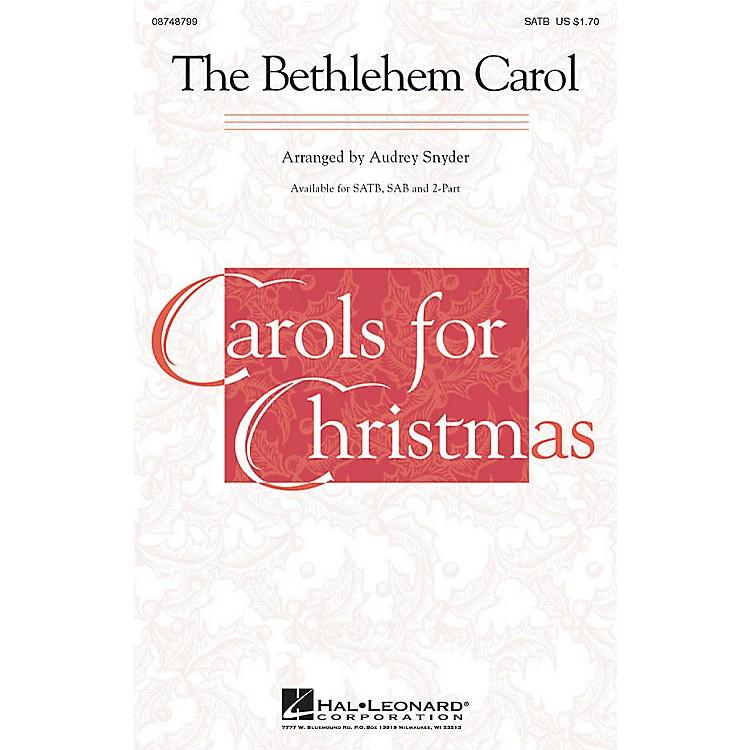 Hal LeonardThe Bethlehem Carol SAB Arranged by Audrey Snyder