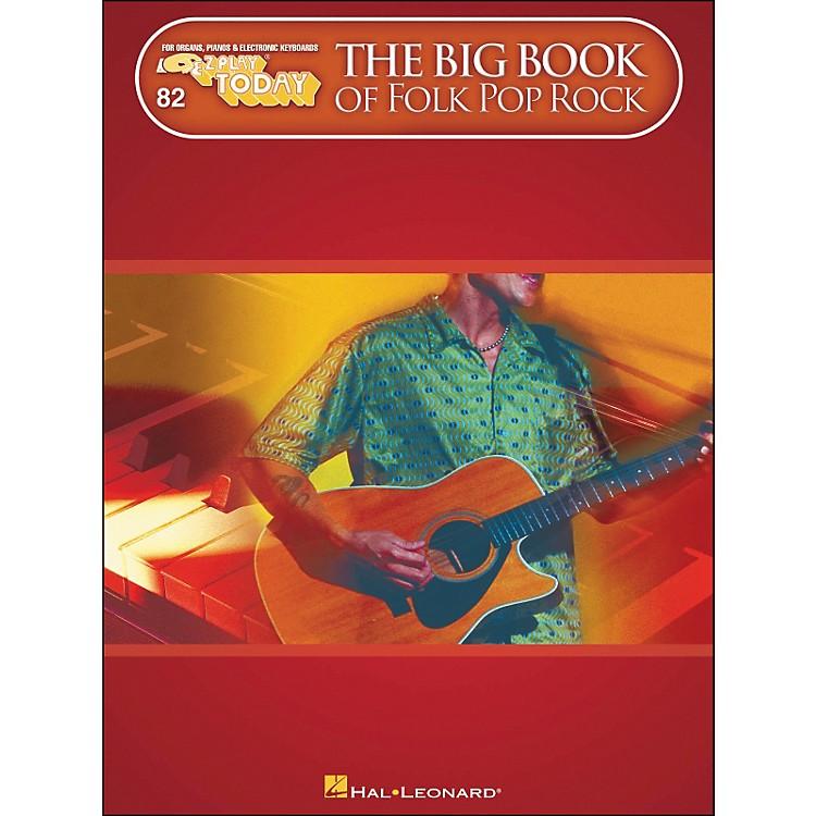 Hal LeonardThe Big Book Of Folk Pop Rock E-Z Play 82