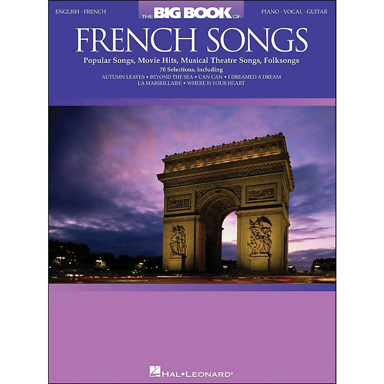 Hal LeonardThe Big Book Of French Songs English/French arranged for piano, vocal, and guitar (P/V/G)
