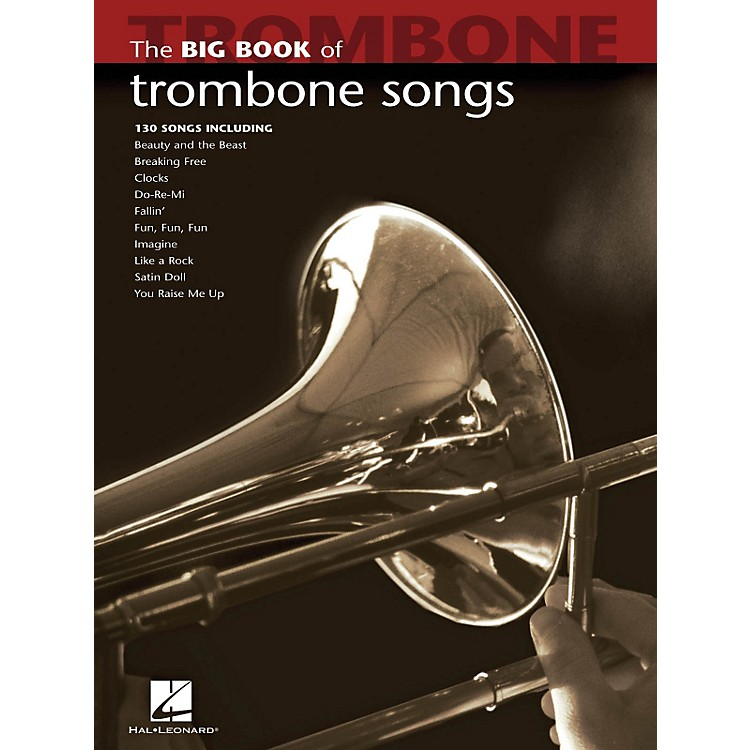 Hal LeonardThe Big Book Of Trombone Songs
