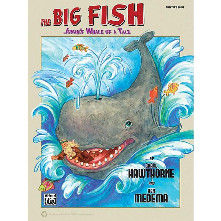 AlfredThe Big Fish Christian Elementary Musical Director's Handbook Reproducible