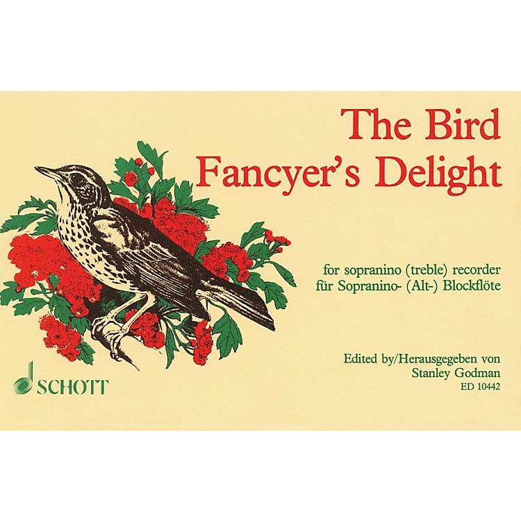 SchottThe Bird Fancyer's Delight (for Sopranino (Treble) Recorder) Schott Series Softcover