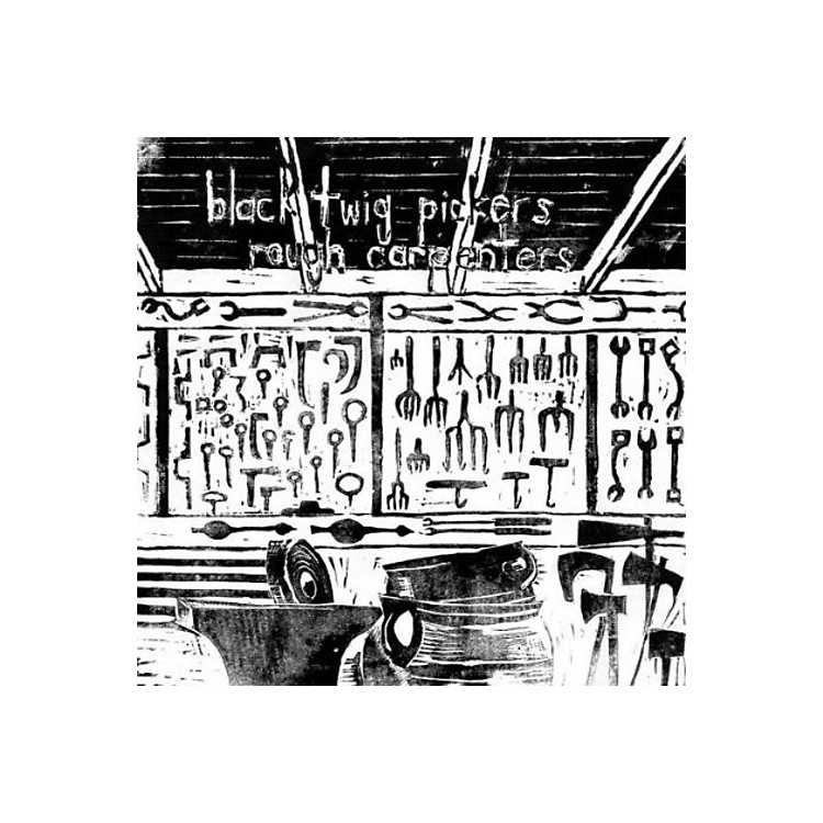 AllianceThe Black Twig Pickers - Rough Carpenters