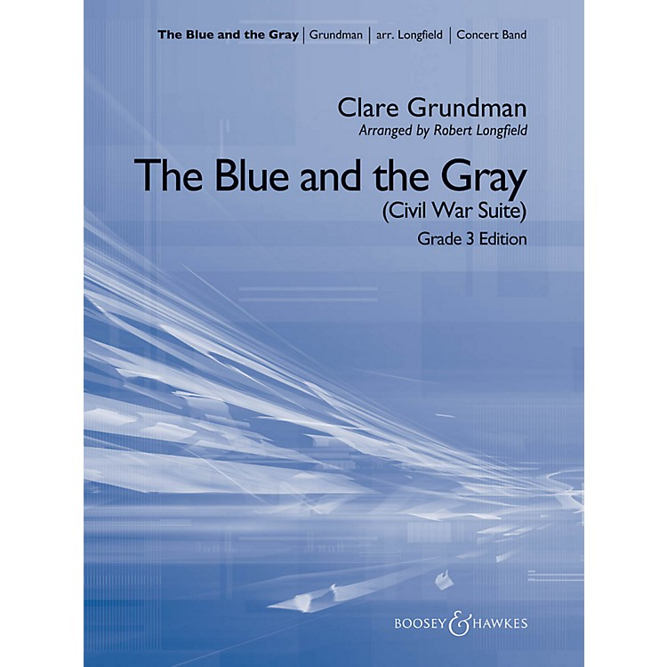 Hal LeonardThe Blue And The Gray (Young Band Edition) - Boosey & Hawkes Concert Band Level 3