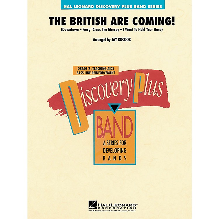 Hal LeonardThe British Are Coming! - Discovery Plus Concert Band Series Level 2 arranged by Jay Bocook