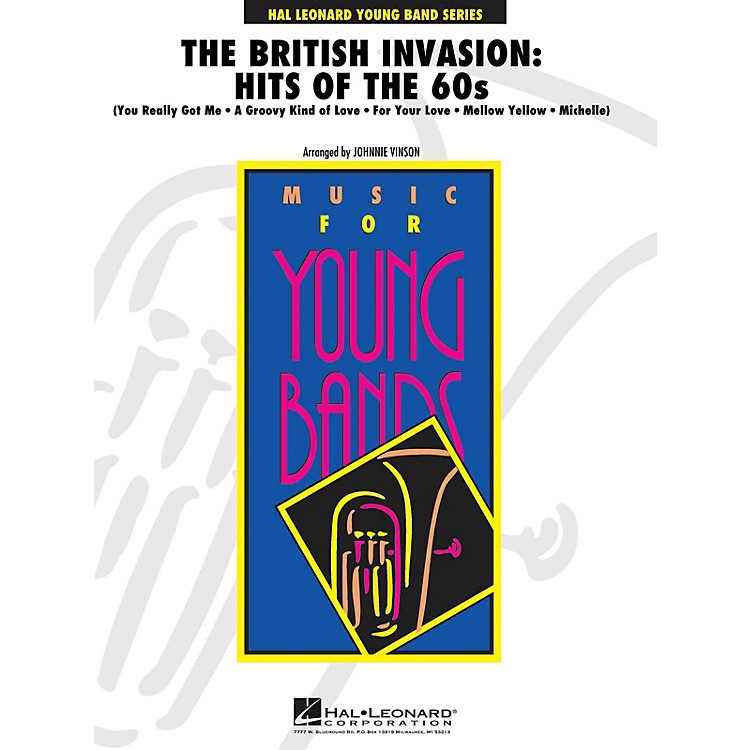 Hal Leonard The British Invasion: Hits of the 60s - Young Concert Band Level 3 by Johnnie Vinson