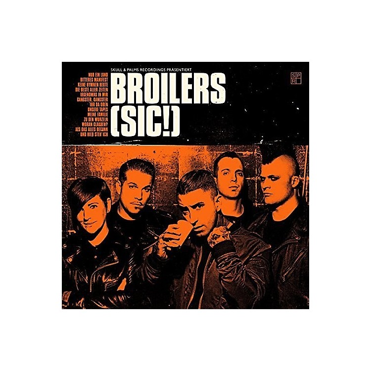 Alliance The Broilers - Sic