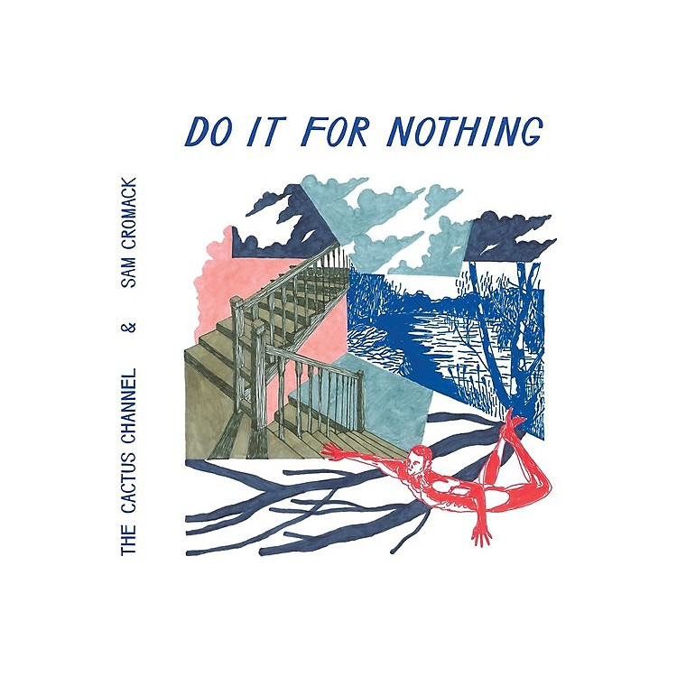 Alliance The Cactus Channel - Do It For Nothing