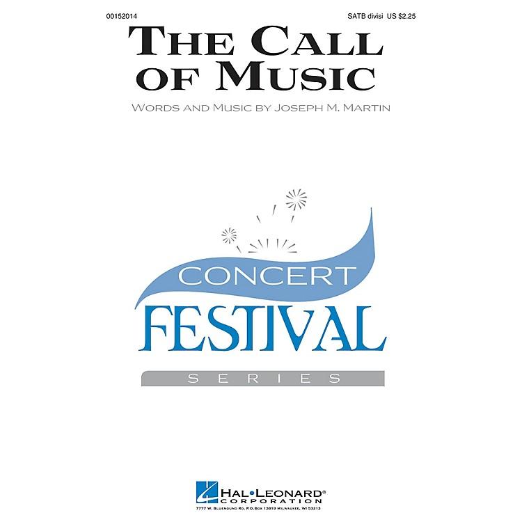 Hal LeonardThe Call of Music SATB Divisi composed by Joseph M. Martin