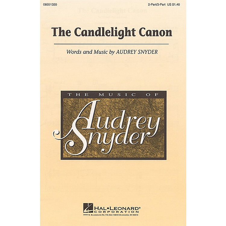 Hal LeonardThe Candlelight Canon 2 Part / 3 Part composed by Audrey Snyder