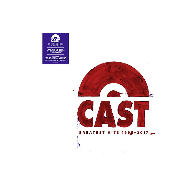 AllianceThe Cast - Greatest Hits 1995-2017