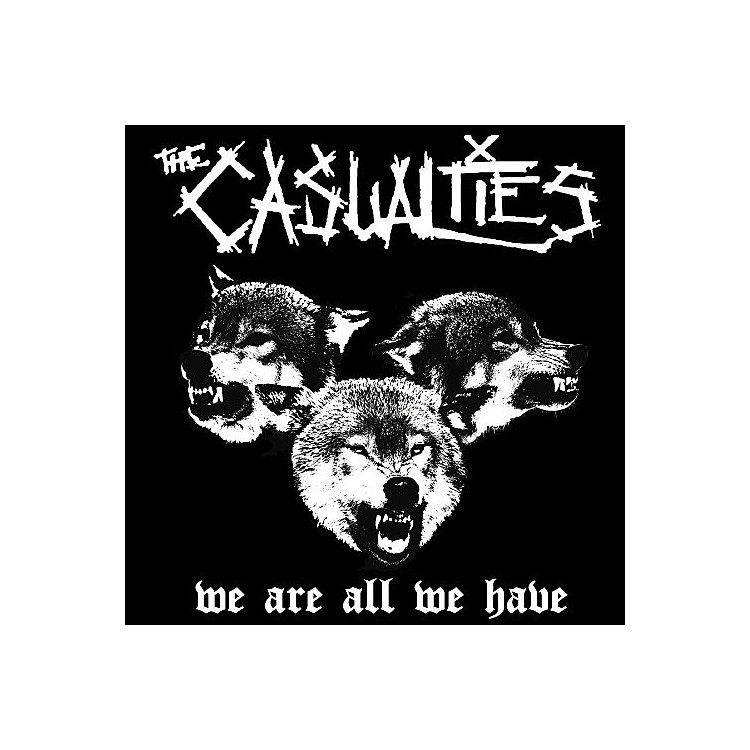 AllianceThe Casualties - We Are All We Have