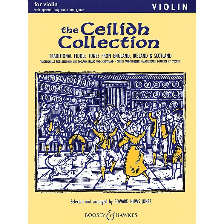 Boosey and Hawkes The Ceilidh Collection (Violin and Piano) Boosey & Hawkes Chamber Music Series by Edward Huws Jones