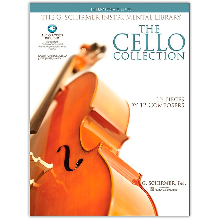 G. SchirmerThe Cello Collection - Intermediate Cello / Piano G. Schirmer Instrumental Library Book/Online Audio
