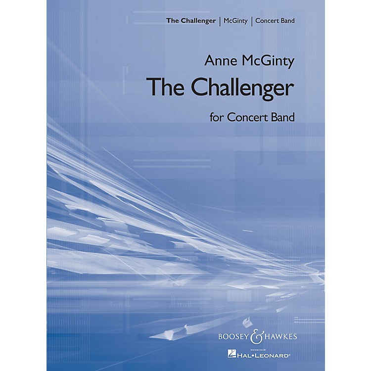 Boosey and HawkesThe Challenger (Full Score) Concert Band Level 1.5 Composed by Anne McGinty