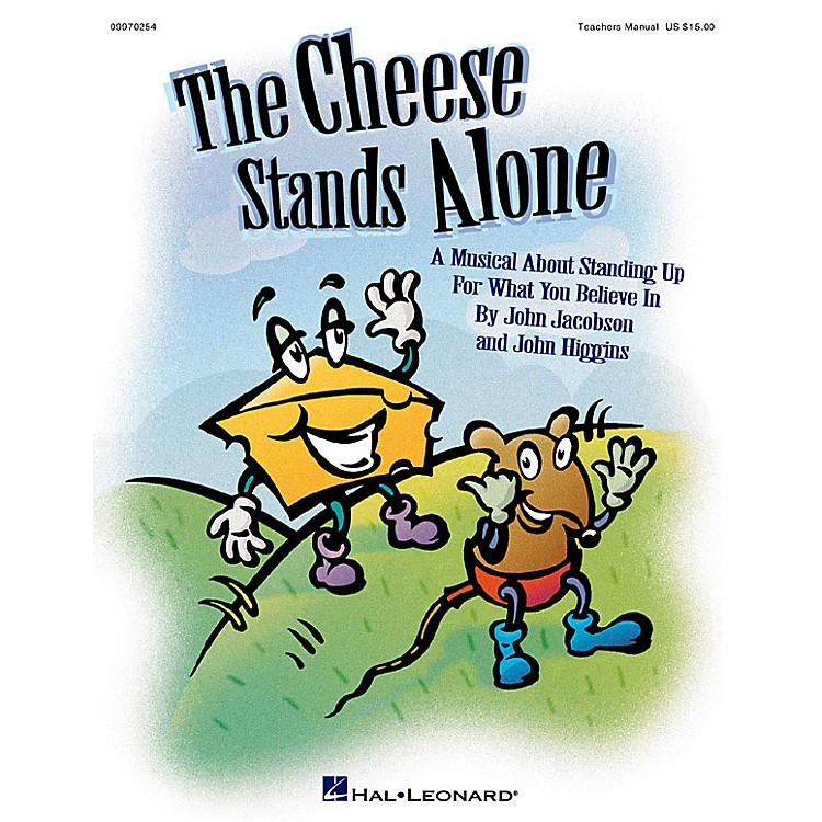 Hal LeonardThe Cheese Stands Alone (Musical) TEACHER ED Composed by John Higgins