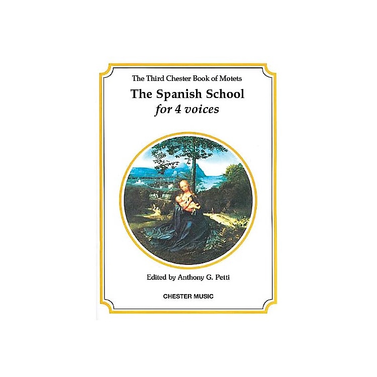 Chester MusicThe Chester Book of Motets - Volume 3 (The Spanish School for 4 Voices) SATB