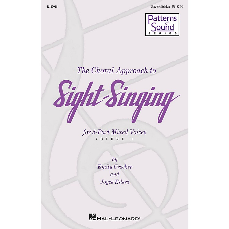 Hal Leonard The Choral Approach to Sight-Singing (Vol. II) Singer's Ed composed by Emily Crocker