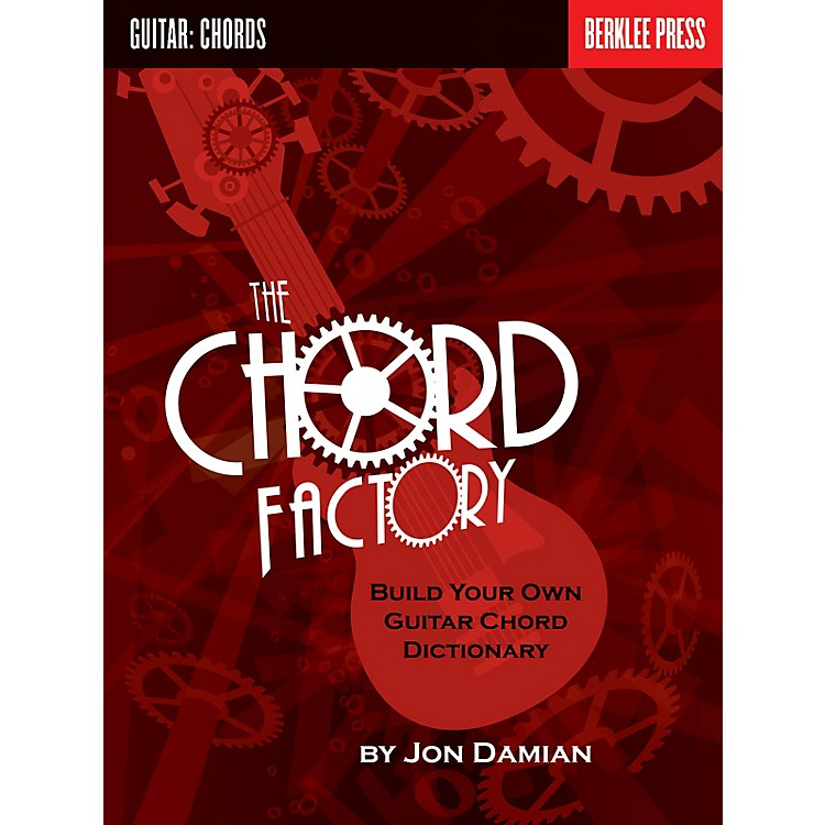 Berklee PressThe Chord Factory (Build Your Own Guitar Chord Dictionary) Berklee Guide Series Softcover by Jon Damian