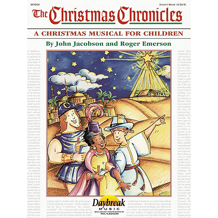 Daybreak MusicThe Christmas Chronicles CHOIRTRAX CD Composed by Roger Emerson