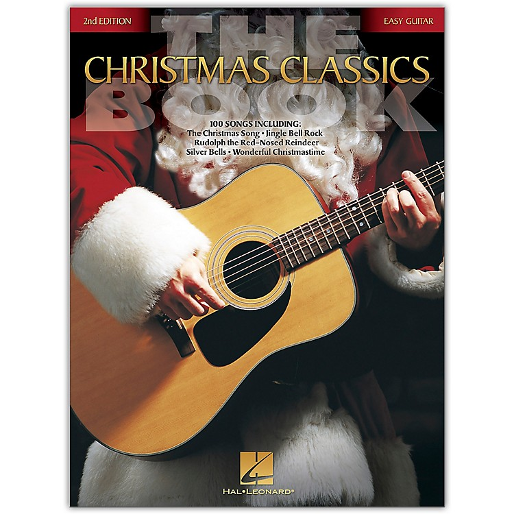 Hal LeonardThe Christmas Classics Book - 2nd Edition (Easy Guitar Without Tablature) Easy Guitar Series Softcover