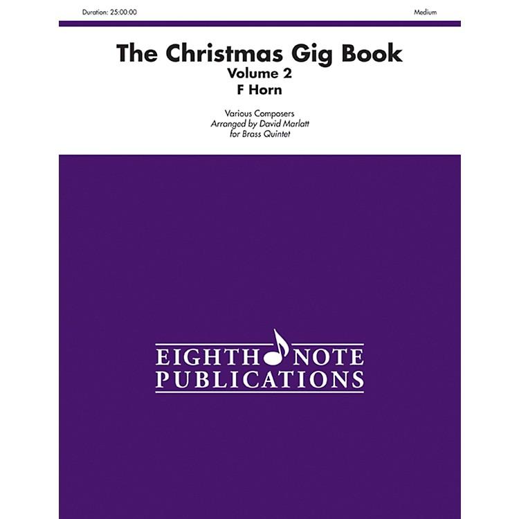 AlfredThe Christmas Gig Book Volume 2 Brass Quintet French Horn