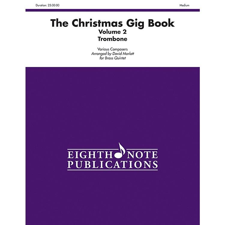 AlfredThe Christmas Gig Book Volume 2 Brass Quintet Trombone