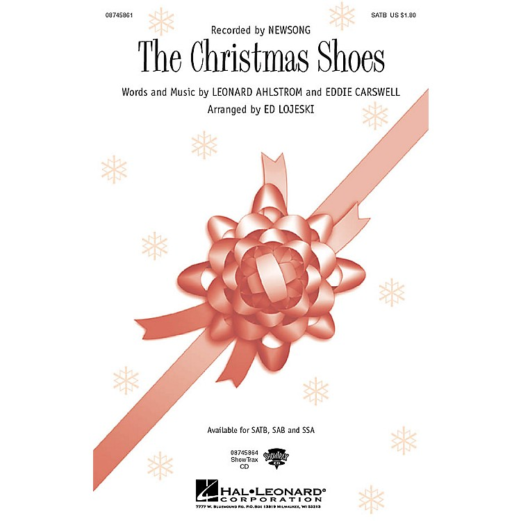 Hal Leonard The Christmas Shoes SSA by NewSong Arranged by Ed Lojeski