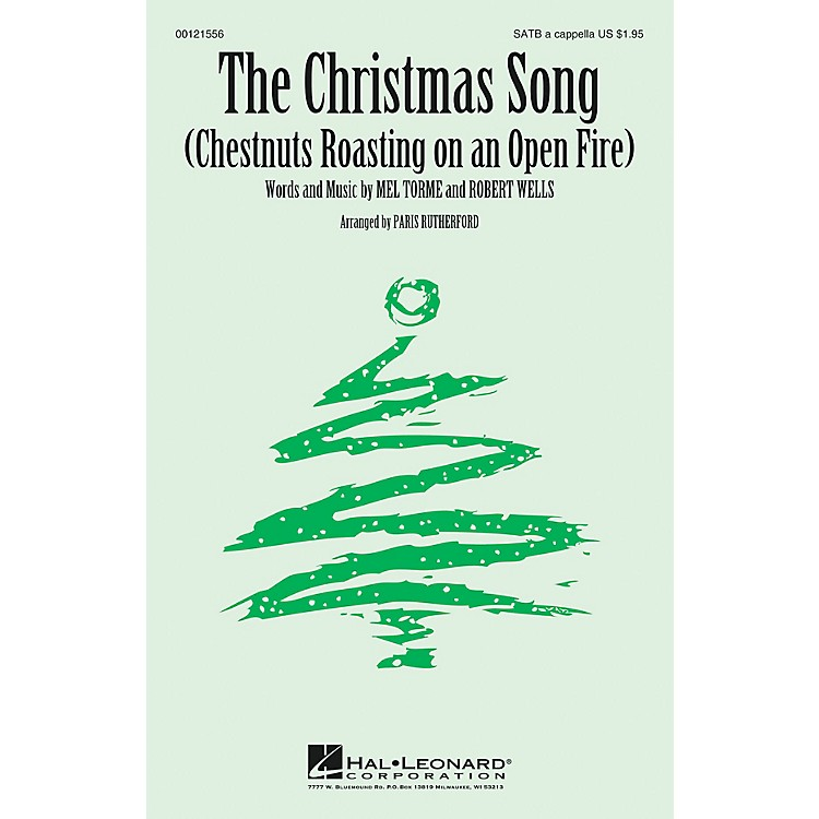 Hal LeonardThe Christmas Song (Chestnuts Roasting on an Open Fire) SATB a cappella arranged by Paris Rutherford