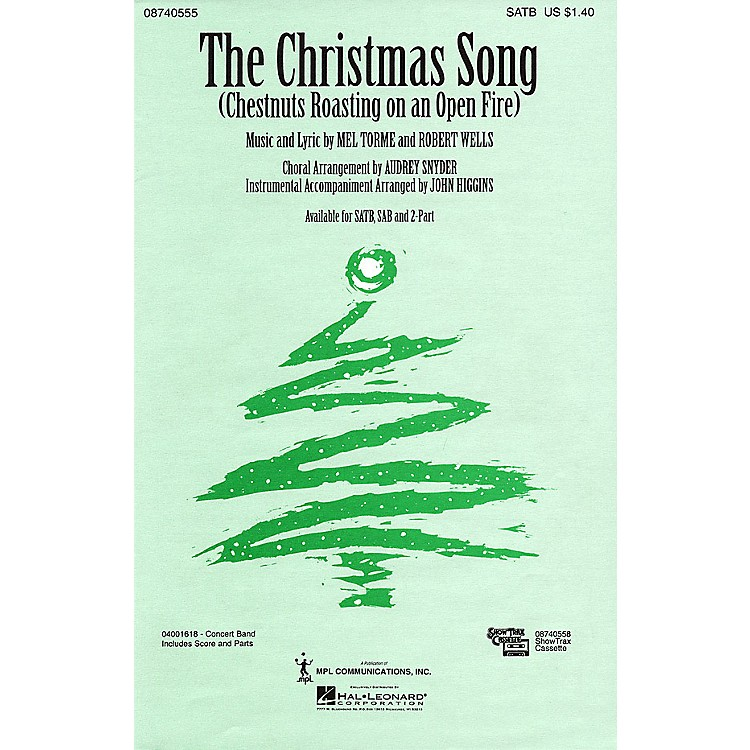 Hal Leonard The Christmas Song (SAB) SAB Arranged by Audrey Snyder