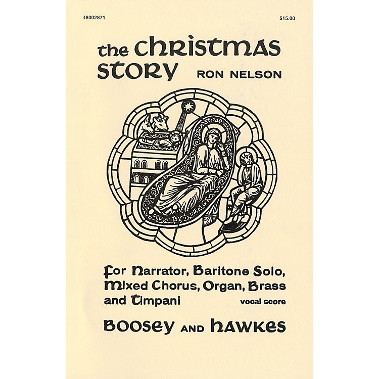 Boosey and Hawkes The Christmas Story (Vocal Score) SATB composed by Ron Nelson