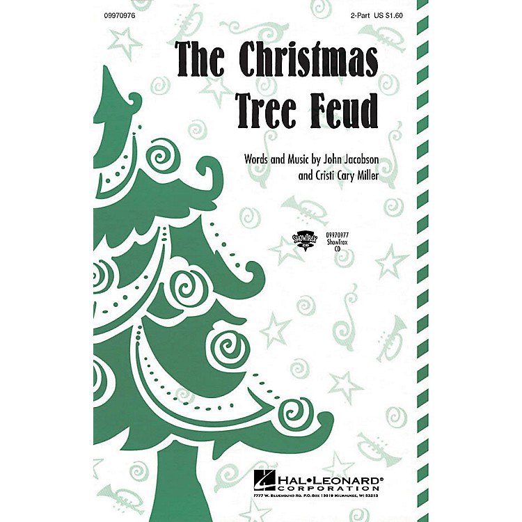 Hal LeonardThe Christmas Tree Feud 2-Part Composed by John Jacobson, Cristi Cary Miller