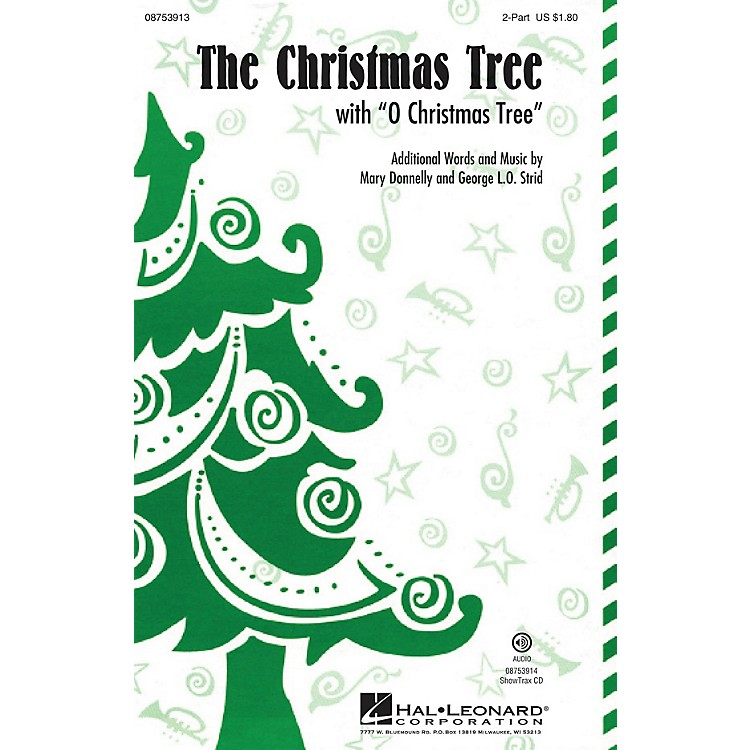 Hal LeonardThe Christmas Tree (with O Christmas Tree) 2-Part composed by Mary Donnelly