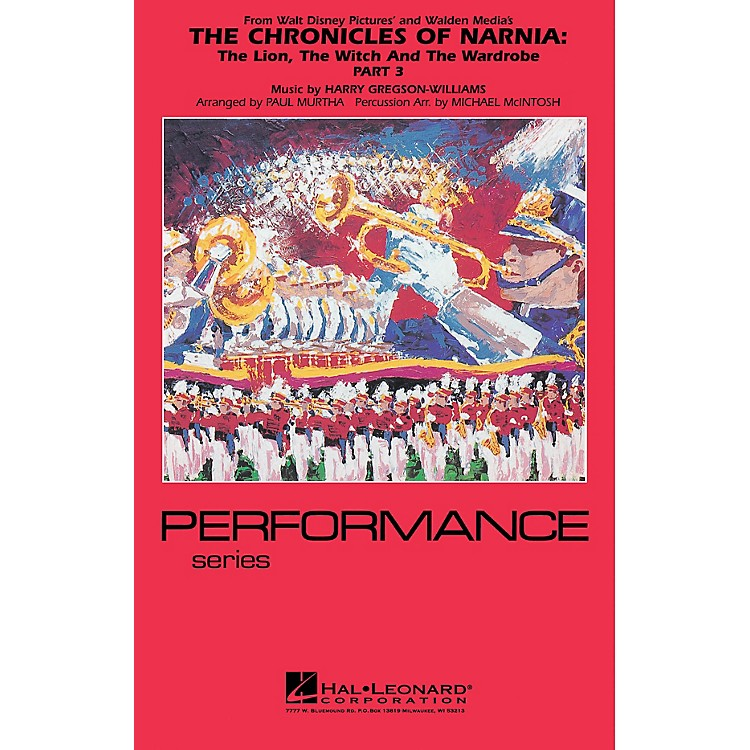 Hal LeonardThe Chronicles of Narnia - Part 3 Marching Band Level 4 Arranged by Paul Murtha/Michael McIntosh