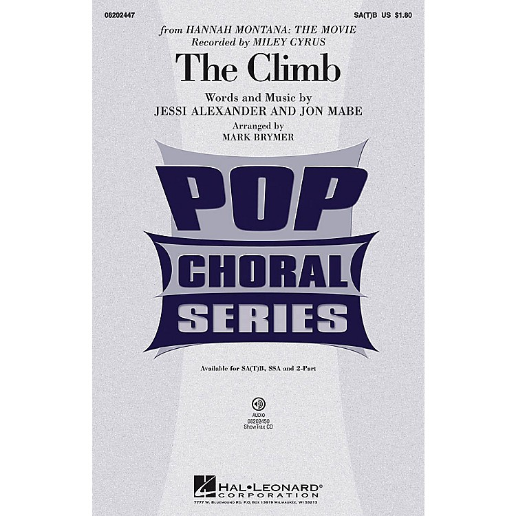 Hal LeonardThe Climb 2-Part by Miley Cyrus Arranged by Mark Brymer