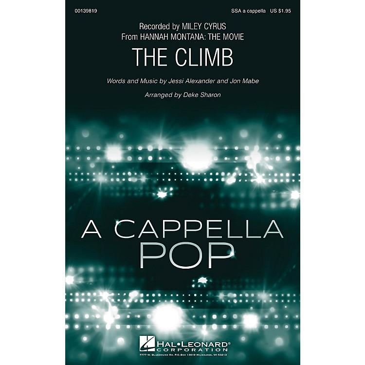 Hal LeonardThe Climb SSA A Cappella by Miley Cyrus arranged by Deke Sharon