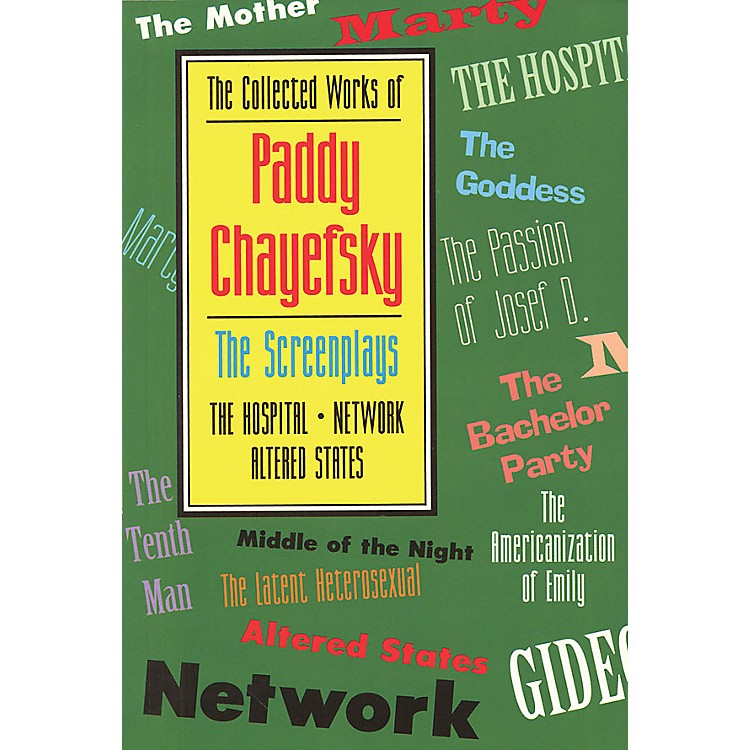 Applause BooksThe Collected Works of Paddy Chayefsky Applause Books Series Softcover Written by Paddy Chayefsky