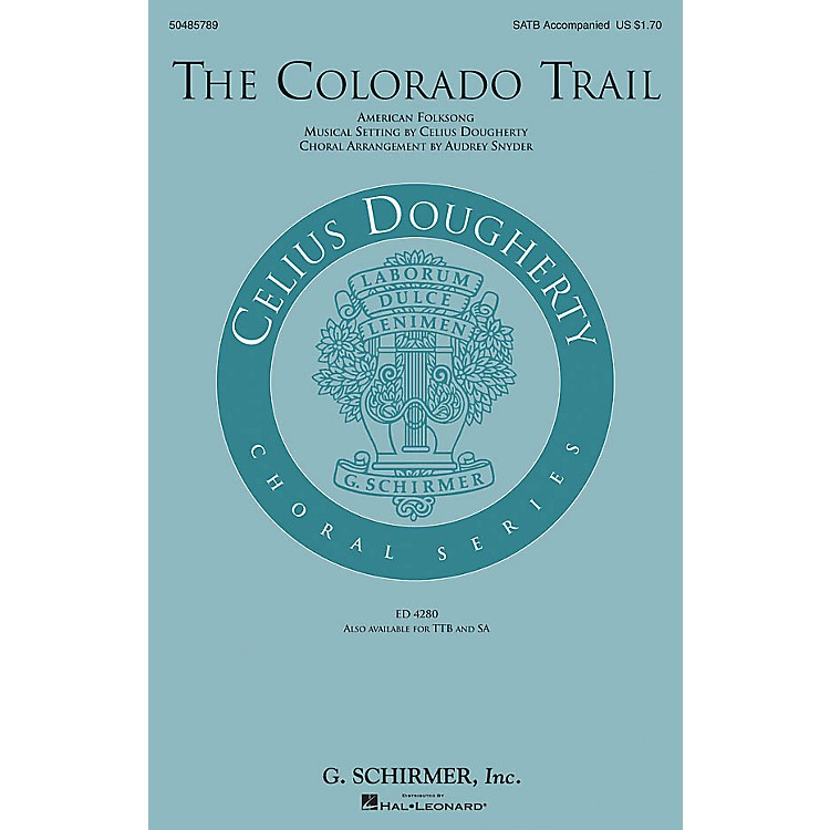 G. SchirmerThe Colorado Trail SATB arranged by Audrey Snyder