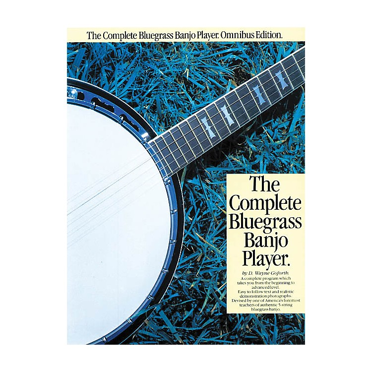 Music SalesThe Complete Bluegrass Banjo Player Music Sales America Series Softcover with CD by D. Wayne Goforth