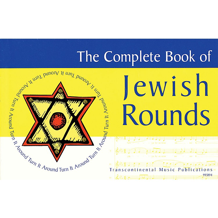 Transcontinental MusicThe Complete Book of Jewish Rounds (Turn It Around) Transcontinental Music Folios Series