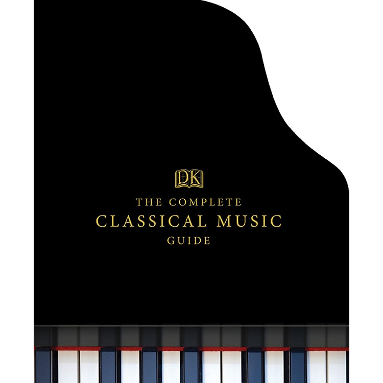 Alfred The Complete Classical Music Guide Book