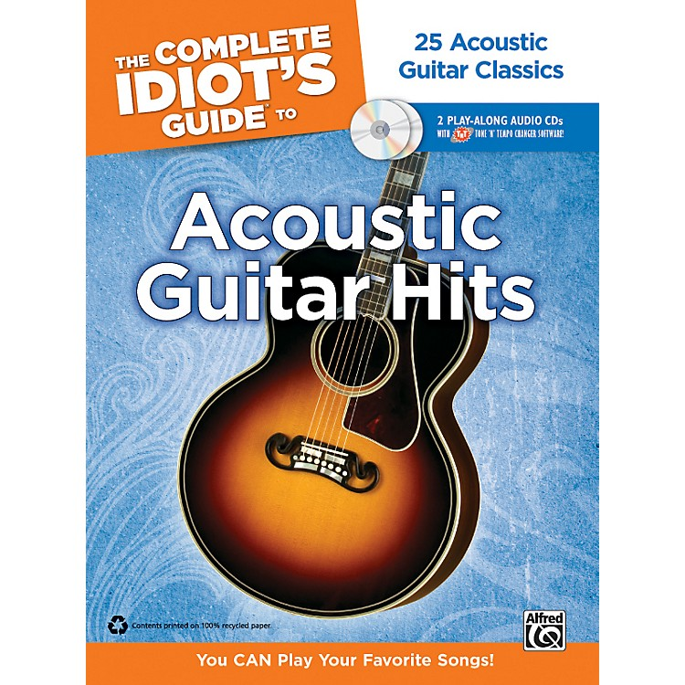 AlfredThe Complete Idiot's Guide to Acoustic Guitar Hits Tab Book/ 2 CDs