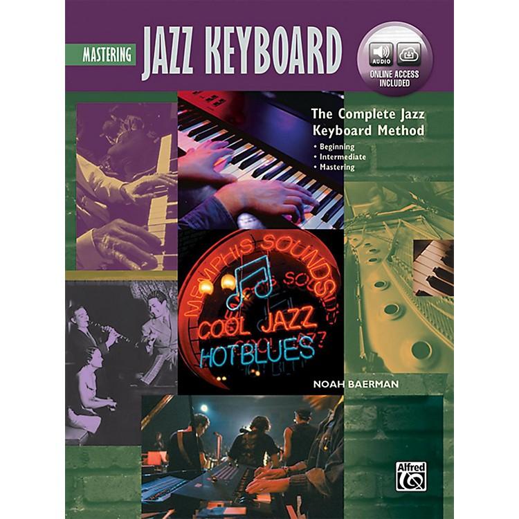 AlfredThe Complete Jazz Keyboard Method - Mastering Jazz Keyboard Book & Online Audio