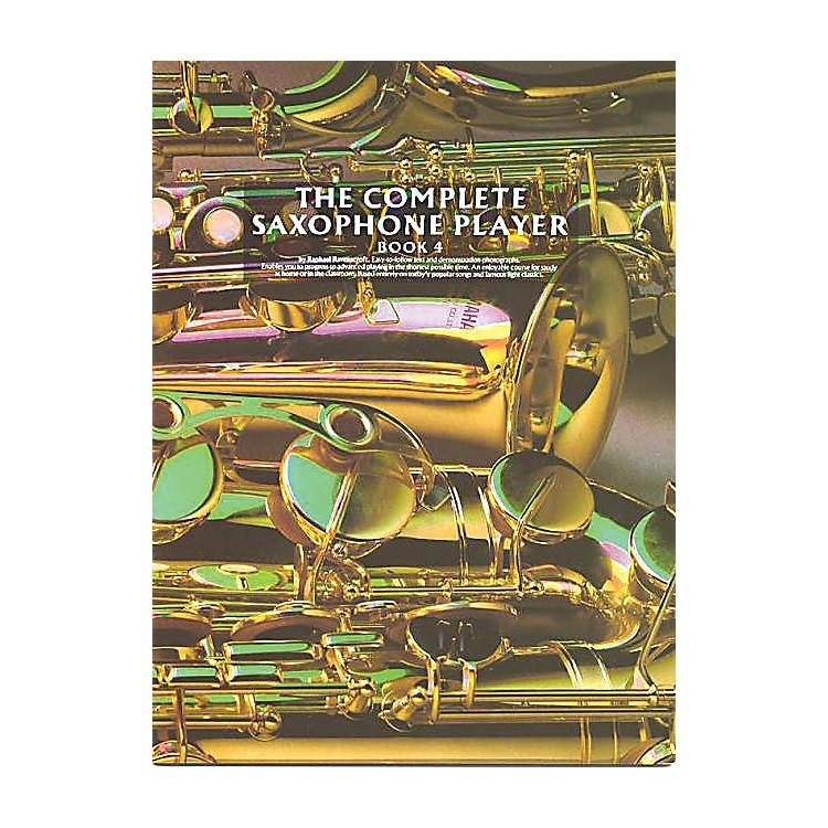 Music SalesThe Complete Saxophone Player - Book 4 Music Sales America Series Written by Raphael Ravenscroft