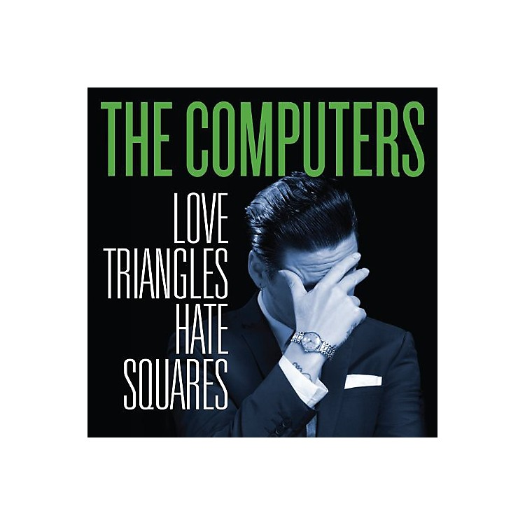 AllianceThe Computers - Love Triangles Hate Squares