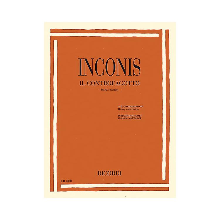 RicordiThe Contrabassoon (Il Controfagotto) (History and Technique (Storia e tecnica)) Woodwind Series Softcover