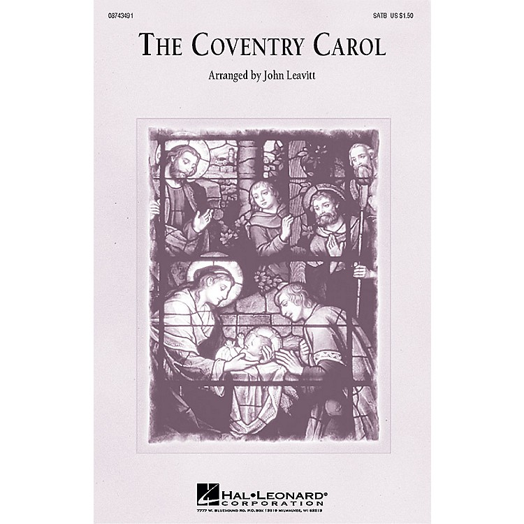 Hal LeonardThe Coventry Carol 3-Part Mixed Arranged by John Leavitt