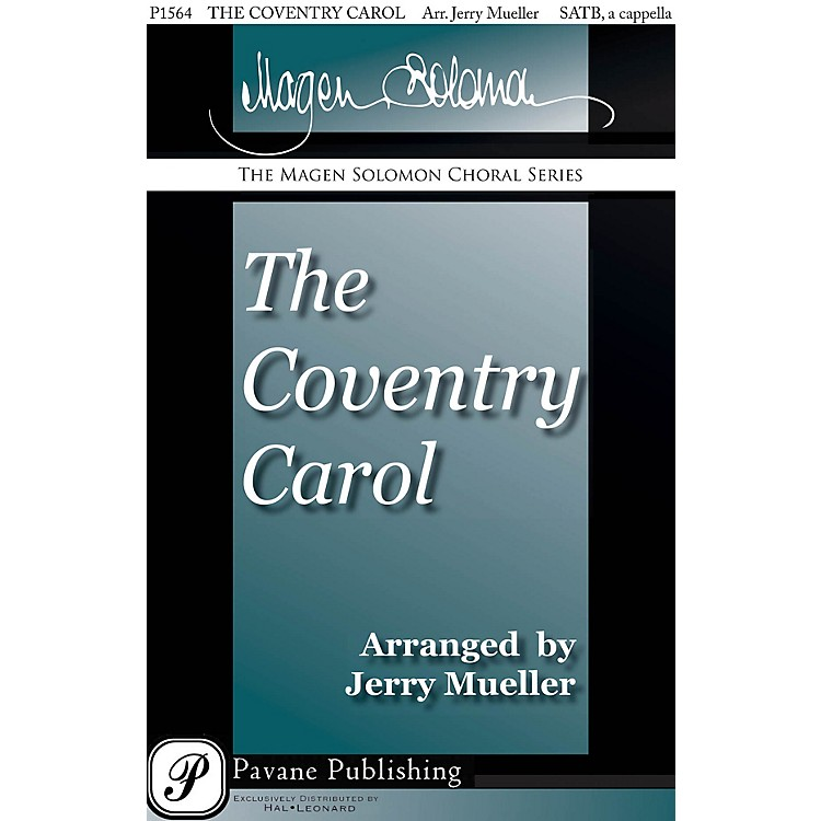 Pavane The Coventry Carol SATB a cappella arranged by Jerry Mueller