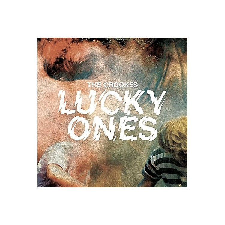 Alliance The Crookes - Lucky Ones